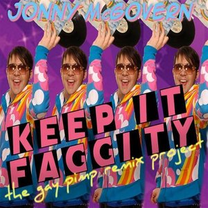 Immagine per 'Keep it Faggity: the Gay Pimp Remix Project'