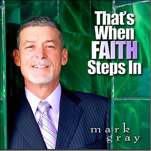 Image for 'That's When Faith Steps In'