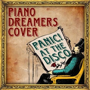 Image for 'Piano Dreamers Cover Panic! At The Disco'