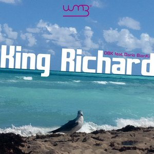 Image for 'King Richard (feat. Dario BianKi)'