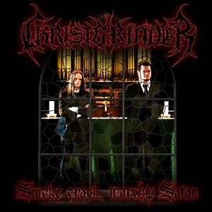 Bild für 'Smoke Crack, Worship Satan'