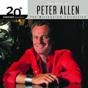 Image for '20th Century Masters: The Millennium Collection: Best Of Peter Allen'