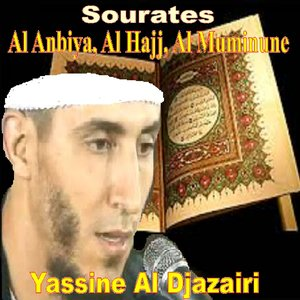 Image for 'Sourates Al Anbiya, Al Hajj, Al Muminune (Quran - Coran - Islam)'