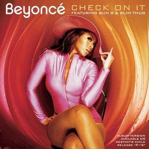 Bild für 'Check On It - feat. Bun B and Slim Thug'