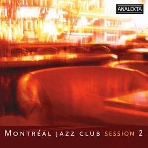 Image for 'Montreal Jazz Club Sesion 2'