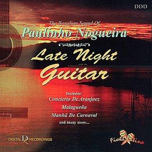 Image pour 'Late Night Guitar: The Brazilian Sound of Paulinho Nogueira'