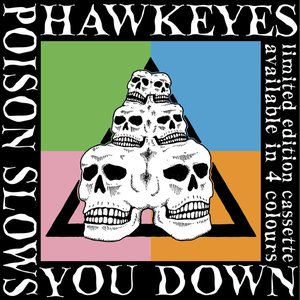 Image for 'Poison Slows You Down'
