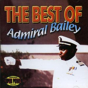 Image for 'The Best of Admiral Bailey'