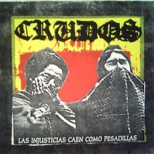 Image for 'Las Injusticias Caen Como Pesadillas'