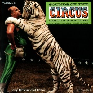 Image for 'Sounds of the Circus-Circus Marches Volume 17'