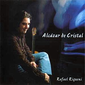 Rafael Riqueni Alcázar De Cristal
