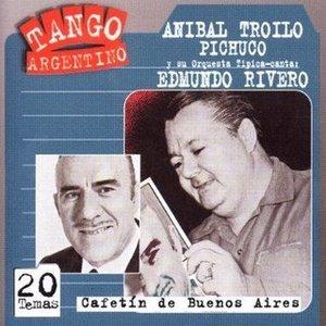 Image for 'Aníbal Troilo - Edmundo Rivero'