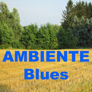 Image for 'Ambiente blues'