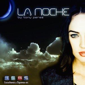 Imagen de 'Dj Tony Pérez - La Noche'
