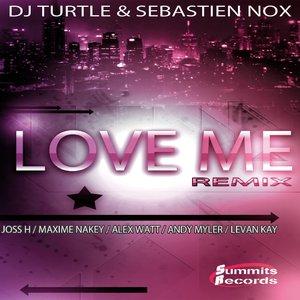 Bild für 'Love Me (feat. Sebastien Nox) [Remix]'