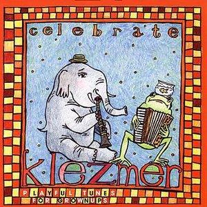 Image for 'Celebrate Klezmer'