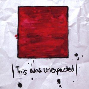 Bild für 'This Was Unexpected'