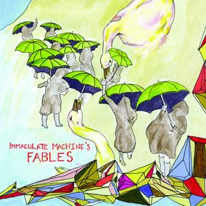 Image for 'Immaculate Machines Fables'