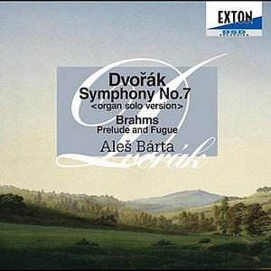 Image for 'Dvorak: Symphony No.7<Organ Solo ver.> - Brahms: Prelude and Fugue'