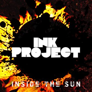 Image for 'Ink Project - Inside The Sun'