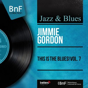 Image for 'This Is the Blues! Vol. 7 (Mono Version)'
