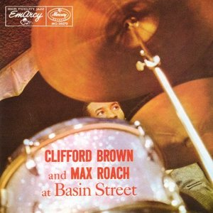 Image for 'Clifford Brown and Max Roach at Basin Street'