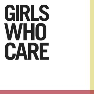Image for 'Girls Who Care'