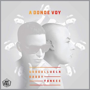 Image for 'A Donde Voy (feat. Daddy Yankee)'