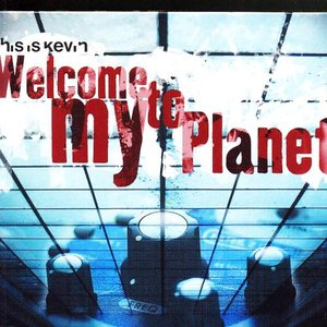 Image for 'Welcome to my Planet'