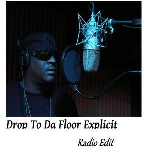 Image for 'Drop to Da Floor (Radio Edit)'