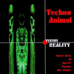 Image for 'Techno Animal Versus Reality'