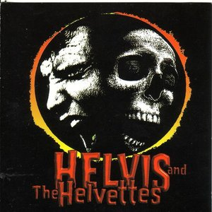 Image for 'Helvis & The Helvettes'