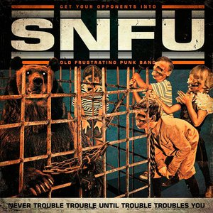 Image for 'Never Trouble Trouble Until Trouble Troubles You'