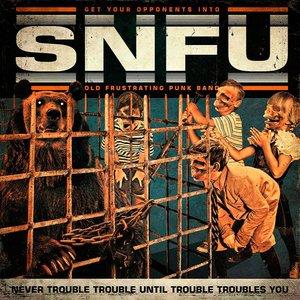 Imagem de 'Never Trouble Trouble Until Trouble Troubles You'