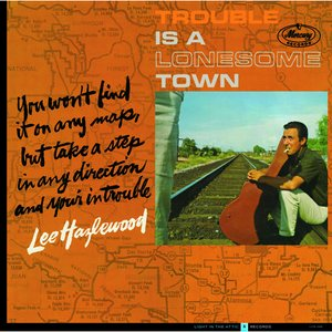 Image for 'Trouble Is a Lonesome Town'