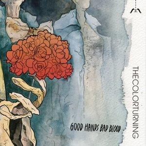 Image for 'Good Hands Bad Blood'