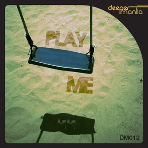 Image for 'Play Me'