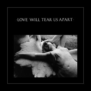 Image for 'Love Will Tear Us Apart'