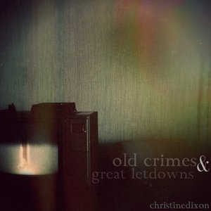 Image for 'Old Crimes And Great Letdowns'