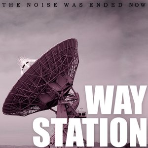 Image for 'The Noise Was Ended Now'