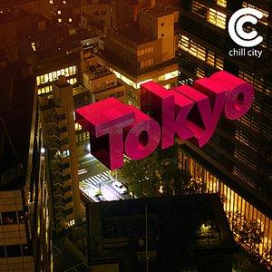 Immagine per 'Chill City Vol. 2 - Tokyo'