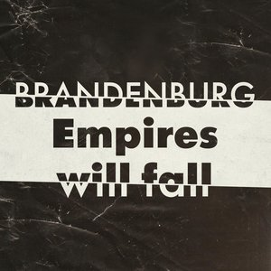 Immagine per 'Empires Will Fall'