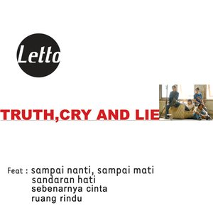 Image for 'TRUTH, CRY AND LIE'