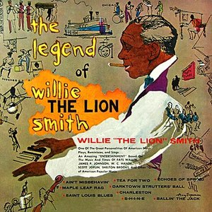 Image for 'The Legend Of Willie The Lion Smith'