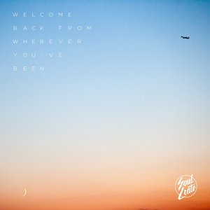 Image for 'Welcome Back From Wherever You've Been'