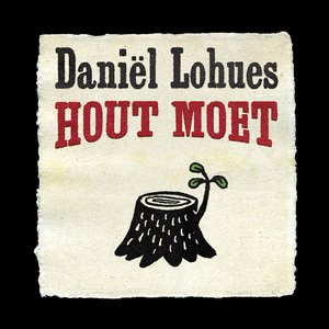 Image for 'Hout Moet'