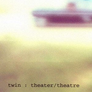 Image for 'Theater / Theatre'