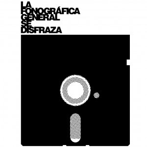 Imagem de 'LA FONOGRÁFICA GENERAL SE DISFRAZA'