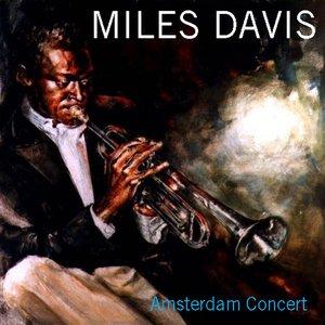 Image for 'Miles Davis Quintet: Amsterdam Concert'