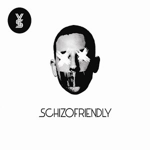 Image for 'Schizofriendly'